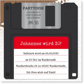 Einladungskarten 30. Geburtstag, Diskette
