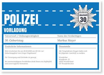 Einladungskarten 30. Geburtstag, Polizeiliche Vorladung