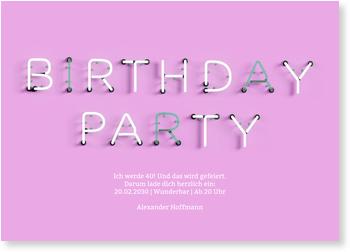 Einladungskarten 40. Geburtstag, Neonreklame in Rosa