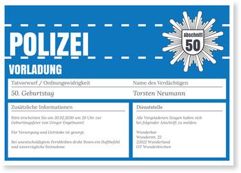 Einladungskarten 50. Geburtstag, Polizeiliche Vorladung