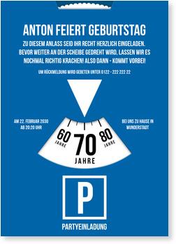 Einladungskarten 70. Geburtstag, Parkscheibe