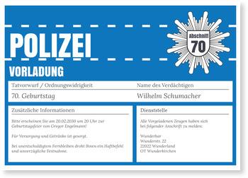 Einladungskarten 70. Geburtstag, Polizeiliche Vorladung