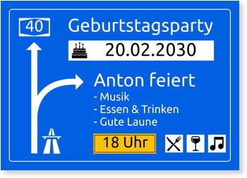 Geburtstagseinladungen, Autobahnschild
