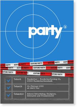 Einladungskarten Geburtstag, Partytatort