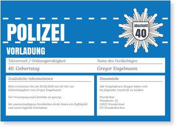 Geburtstagseinladungen, Polizeiliche Vorladung