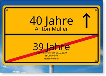 Einladungskarten 40. Geburtstag, Ortsschild