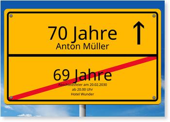 Einladungskarten 70. Geburtstag, Ortsschild