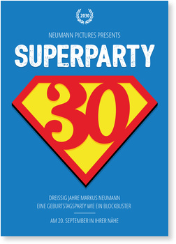 Einladungskarten 30. Geburtstag, Superparty