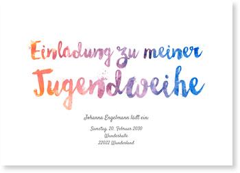 Einladungskarten Jugendweihe, Aquarellschrift