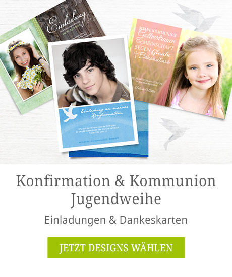 Konfirmation, Kommunion & Jugendweihe